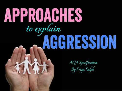 Approaches to Agression