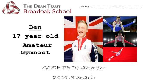 GCSE PE AQA Scenario Revision Booklet- Ben the Gymnast 2015