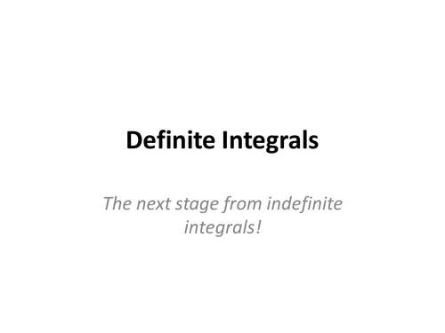 Definite Integrals By Alutwyche Teaching Resources Tes