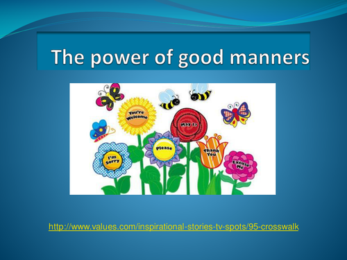 the power of good manners by evagranada24 teaching resources tes