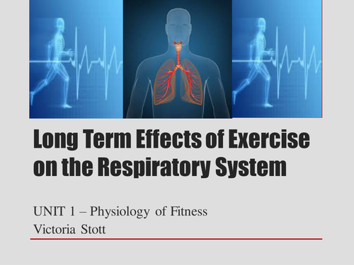 Long term effects of exercise on the respiratory system by long term effects of exercise on the respiratory system by victorialouisestott teaching resources tes ccuart Image collections