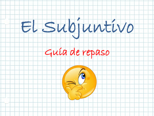 The Subjunctive in Spanish - Review for A2
