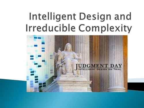 Intelligent Design and Irreducible Complexity OCR AS Religion and Science