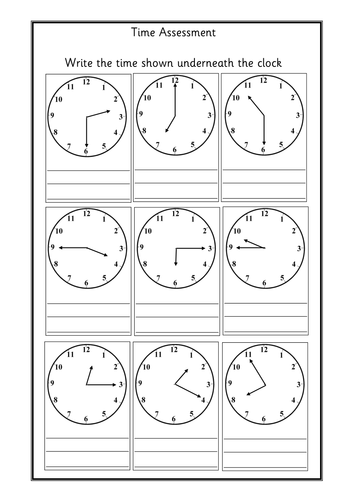 Worksheets to assess telling and writing the time.