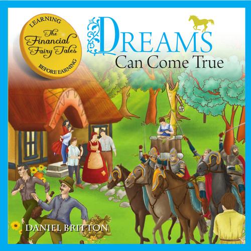 Fun Financial Education - Dreams Can Come True