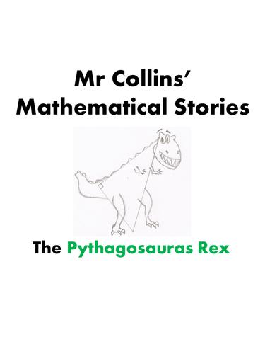 Mr Collins' Mathematical Stories - 'The Pythagosaurus Rex'