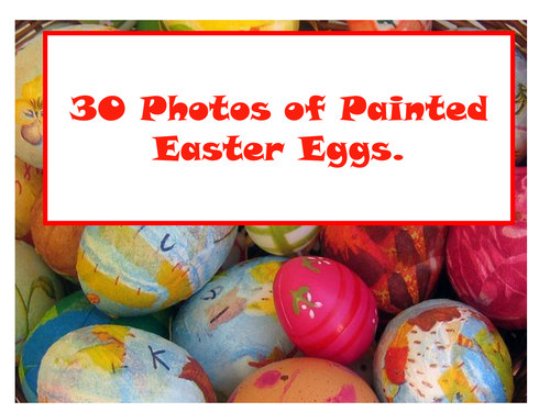 30 Photos of Painted Easter Eggs.