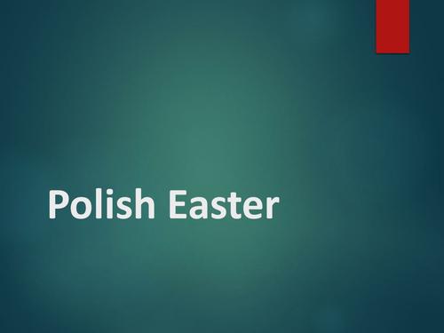 The Polish Easter Celebrations