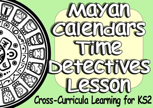 Calendar Ideas Ks2 : Ks mayan civilization resources creative cross curricula