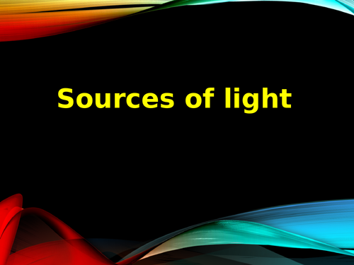 Light Sources - Natural and Man Made KS2 Science