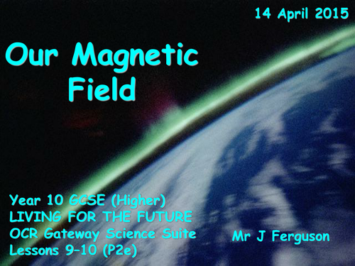 P2e Our Magnetic Field