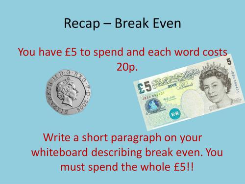 Break even lesson GCSE Business Edexcel