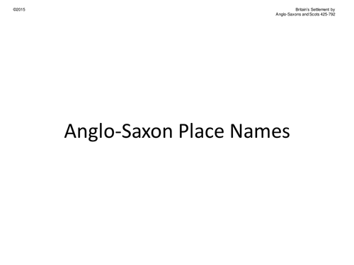 Anglo Saxon Place Names in UK