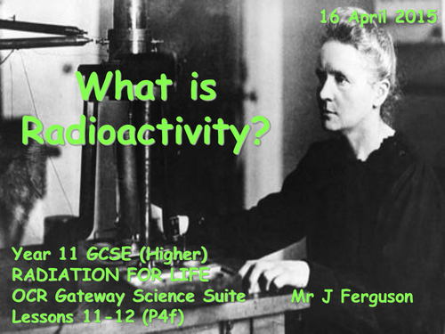 P4f What is Radioactivity
