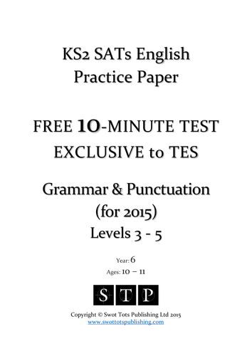 KS2 SATs FREE 10-Minute Test: Grammar & Punctuation (for 2015)
