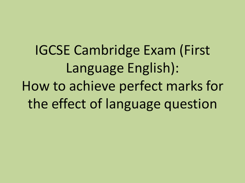 How to get perfect marks in the 0522 Cambridge IGCSE English exam