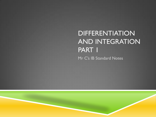 IB Standard Differentiation and Integration Revision Notes