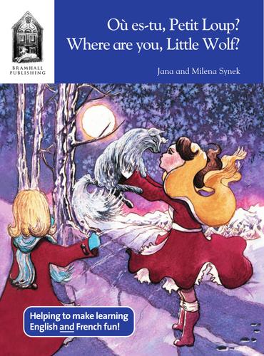 Ou es-tu Petit Loup/Where are You Little Wolf?