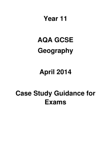 AQA A GCSE Geography Case Studies by beaniebeanbag