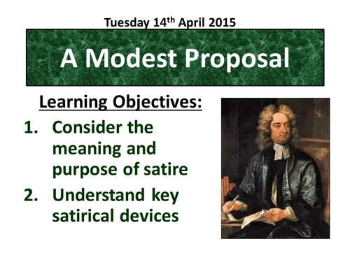 satire and modest proposal A modest proposal - juvenelian satire in a modest proposal by jonathan swift.