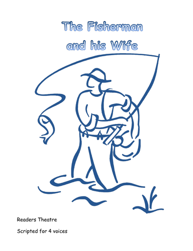 The Fisherman and His Wife, Readers Theatre Script with Lessons by ...