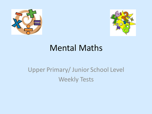 Set of 25 Mental Maths Test Unit- Upper Primary/Early Secondary