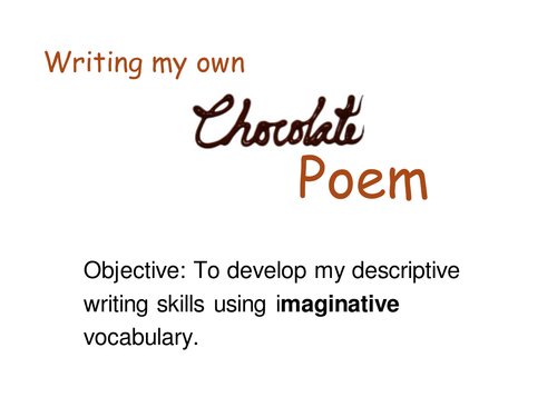Write your own chocolate poem!