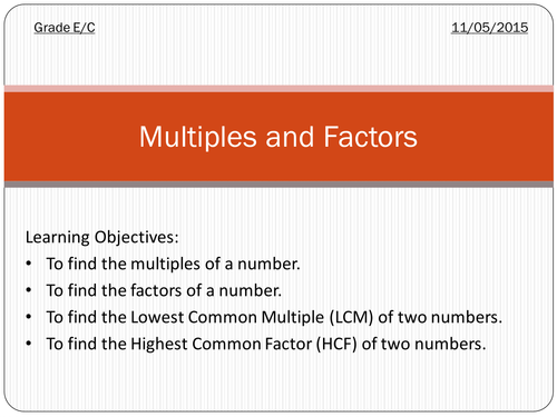 Multiples (LCM) and Factors (HCF)