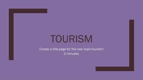 Unit 7 - Tourism