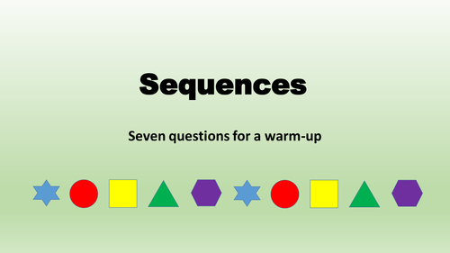 KS3 or KS4 Multiple resources for recognising and generating sequences, plus revision of KS2