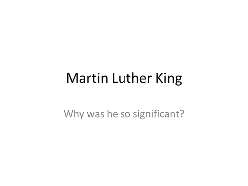 Significance of Martin Luther King