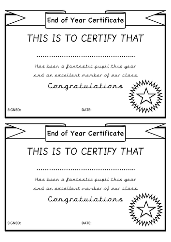 End of Year Certificates. Transition