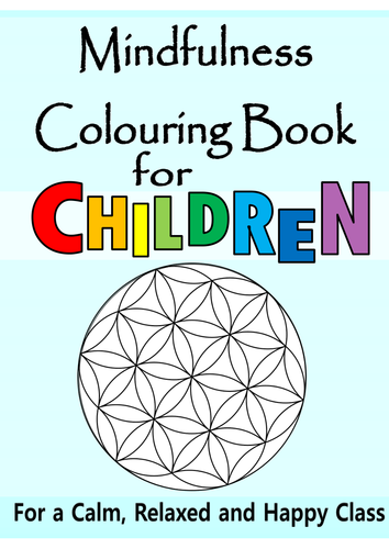 mindfulness colouring book for children calm refocus and motivate your class by thefutureteacherfoundation teaching resources tes - Kids Colouring Books