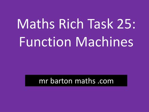 Rich Maths Task 25 - Function Machines