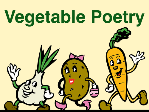 Poetry and Vegetables  - 'Teatime Greens'