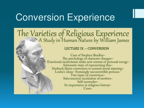 A 'normal adolescent phenomenon'? William James on Conversion Experience, OCR A2