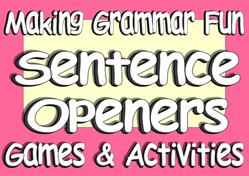 Sentence Openers Games and Activities - KS2 Varying Sentence Openers VCOP Games
