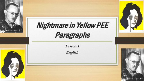 Nightmare in Yellow Lesson 1
