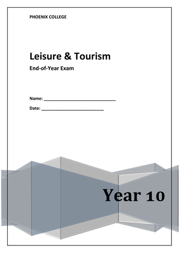 Leisure & Tourism End of Year Assessment