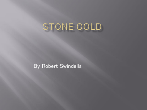 Stone Cold - full unit of work