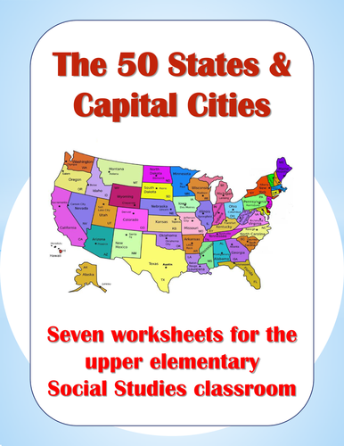 50 States & Capital Cities - Worksheets for upper elementary- substitute lesson!