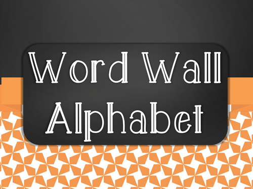 Chalkboard Word Wall Alphabet Heading Set - Orange Star