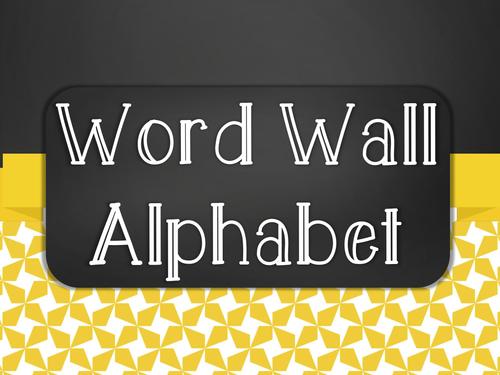 Chalkboard Word Wall Alphabet Heading Set - Yellow Star