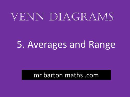 Venn Diagrams 5 - Averages and Range