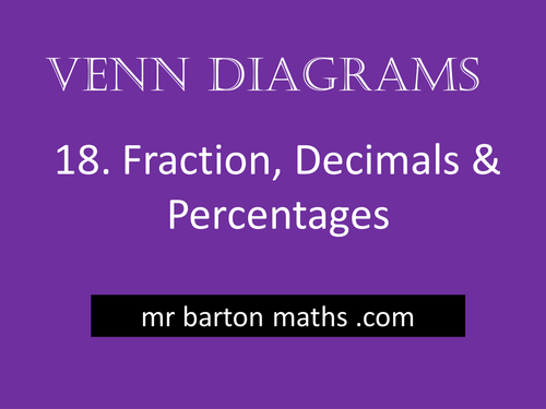 Venn diagrams 18 fractions decimals percentages by venn diagrams 18 fractions decimals percentages by mrbartonmaths teaching resources tes ccuart Choice Image