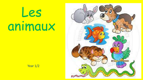 Early years / Foundation Introduction to animals in French