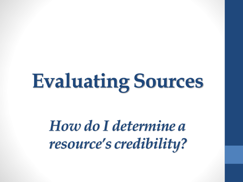 Evaluating Sources for Credibility Lesson Plan + PowerPoint + Student Activities