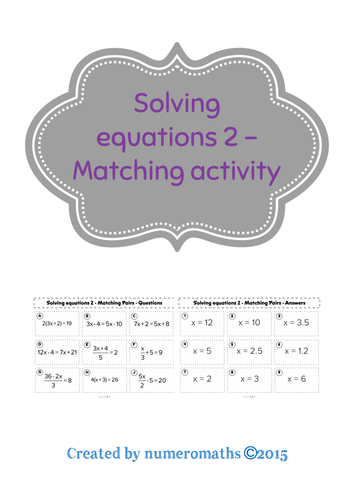 Solving Linear equations (unknowns on both sides & fractions) - Matching activity