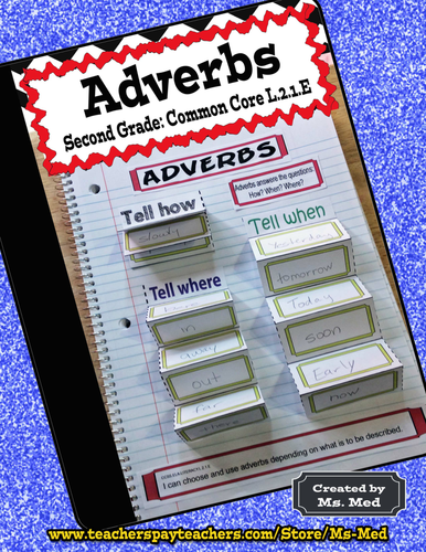 Adverbs Common Core Second Grade L.2.1.E Interactive Notebook