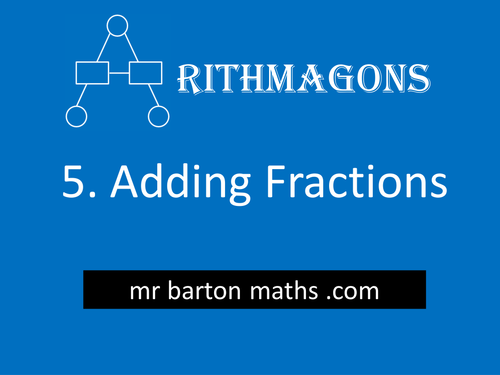 Arithmagon 5 - Adding Fractions